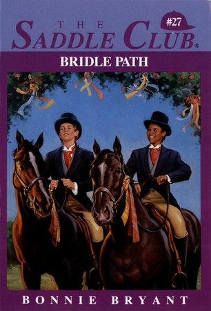 Bridle Path by Bonnie Bryant