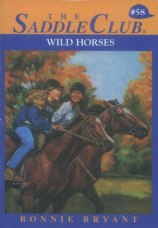 Wild Horse by Bonnie Bryant