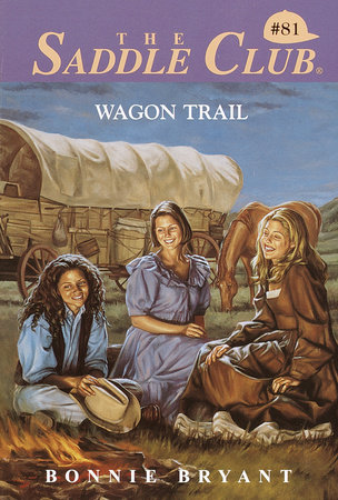 Wagon Trail by Bonnie Bryant