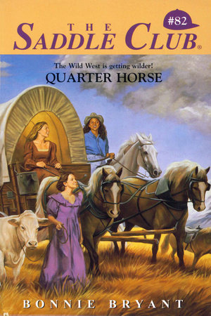 Quarter Horse by Bonnie Bryant
