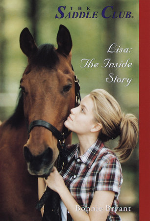 Lisa: The Inside Story by Bonnie Bryant
