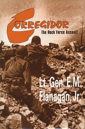 Corregidor, The Rock Force Assault, 1945 by