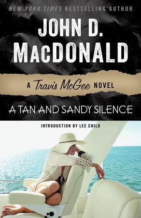 A Tan and Sandy Silence by John D. MacDonald