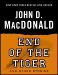 End of the Tiger and Other Stories