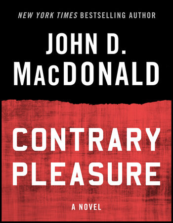 Contrary Pleasure by John D. MacDonald