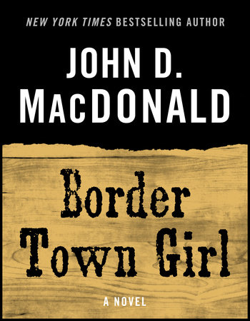 Border Town Girl by