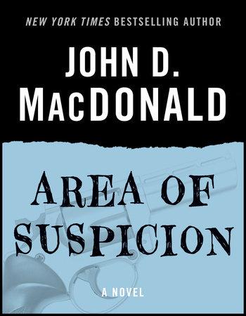 Area of Suspicion by