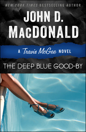 The Deep Blue Good-by by