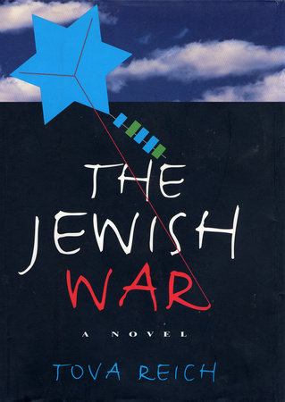 The Jewish War by Tova Reich