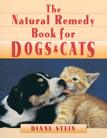 Natural Remedy Book for Dogs and Cats by