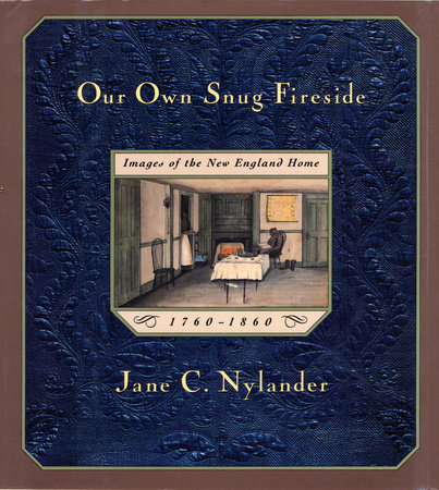 Our Own Snug Fireside by Jane Nylander