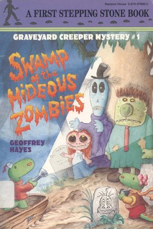 Swamp of the Hideous Zombies by Geoffrey Hayes
