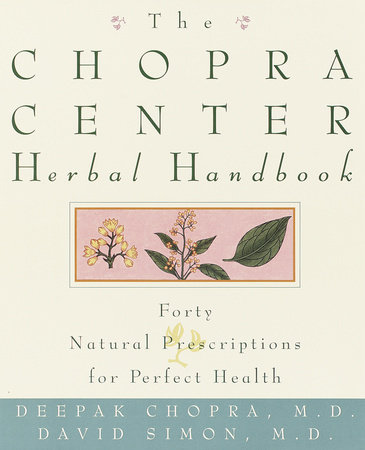 The Chopra Center Herbal Handbook by