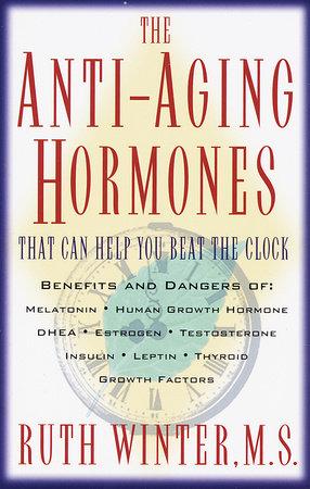 The Anti-Aging Hormones