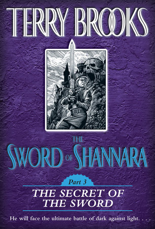 The Sword of Shannara: The Secret of the Sword by