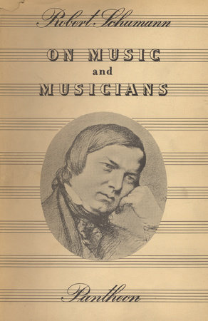 On Music and Musicians by