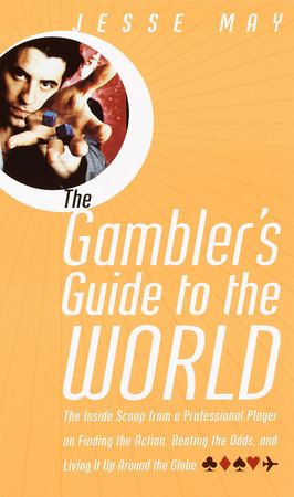 The Gambler's Guide to the World by