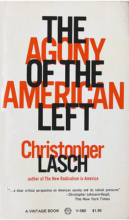 The Agony of the American Left by
