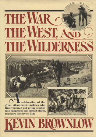 The West, The War, and The Wilderness by