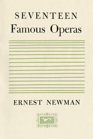 Seventeen Famous Operas by