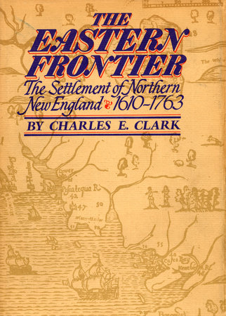 The Eastern Frontier by Charles Clark