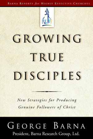 Growing True Disciples by