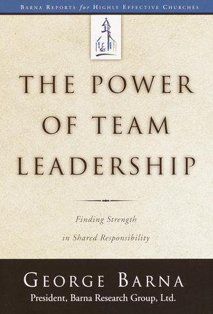 The Power of Team Leadership