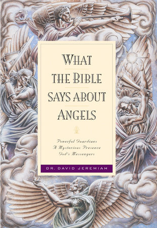 What the Bible Says about Angels by