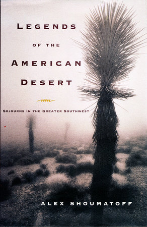 Legends of the American Desert by