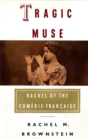 Tragic Muse by Rachel Brownstein