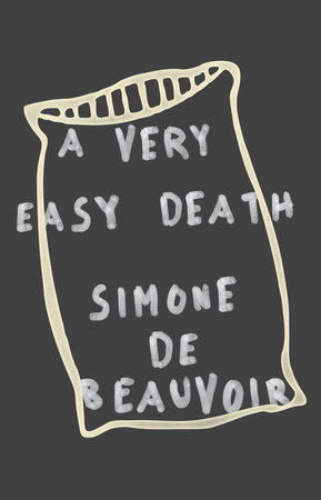 A Very Easy Death by Simone De Beauvoir