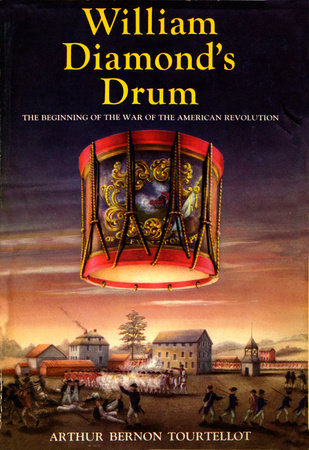 William Diamond'S Drum by Arthur Bernon Tourtellot