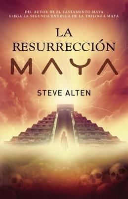 La resurrección maya by