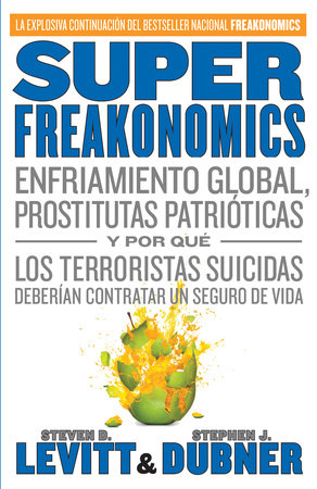 Superfreakonomics by