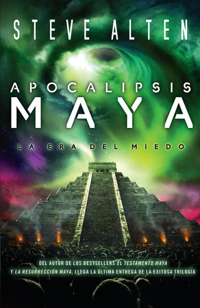Apocalipsis maya by Steve Alten