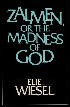 ZALMEN OR THE MADNESS OF GOD by