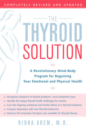 The Thyroid Solution by Ridha Arem