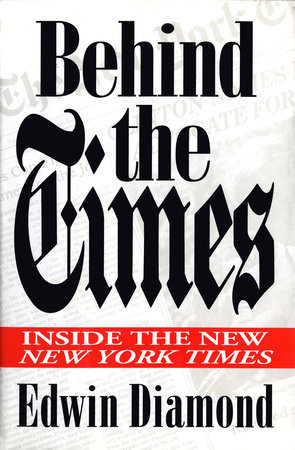 Behind the Times: by Edwin Diamond