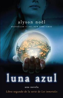 Luna azul by Alyson Noel