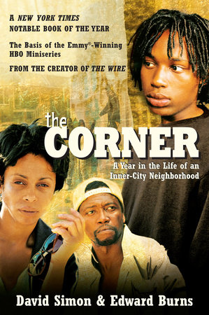 The Corner by Edward Burns and David Simon