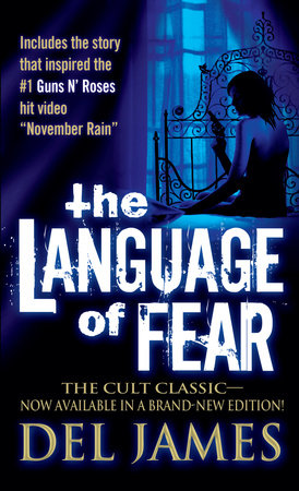 The Language of Fear by Del James