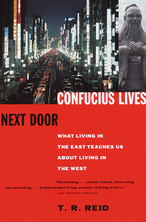 Confucius Lives Next Door
