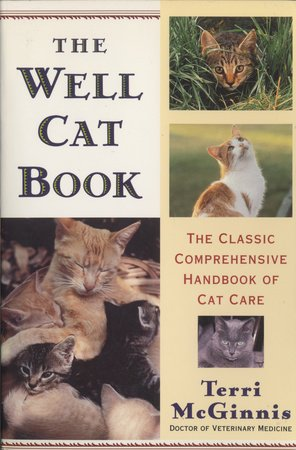 The Well Cat Book by Terri McGinnis, D.V.M.