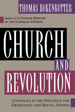 Church and Revolution by Thomas Bokenkotter