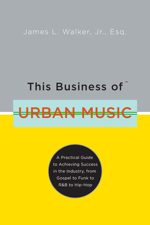 This Business of Urban Music by