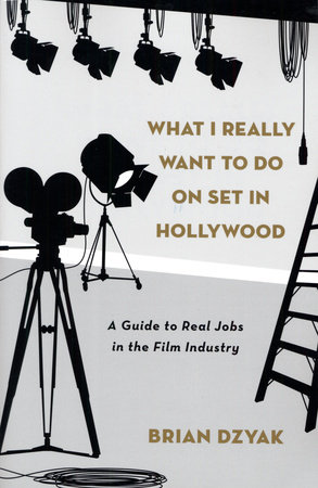 What I Really Want to Do on Set in Hollywood by