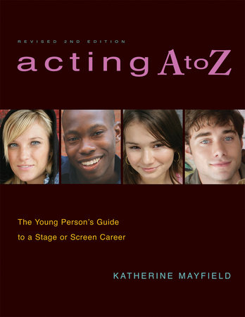 Acting A to Z (Revised Second Edition) by