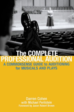 The Complete Professional Audition by