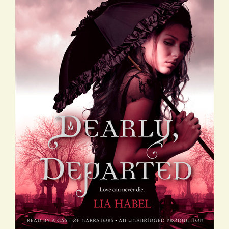 Dearly, Departed: A Zombie Novel by Lia Habel