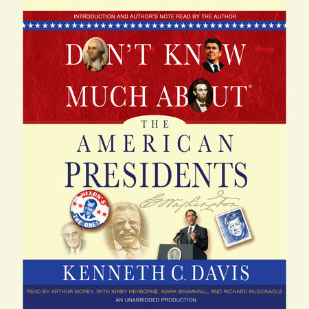 Don't Know Much About the American Presidents by